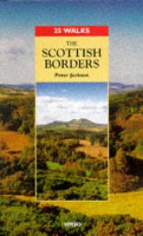 9780114952181: The Scottish Borders (25 Walks Series)