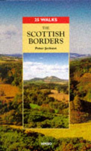 9780114952181: The Scottish Borders (25 Walks Series)