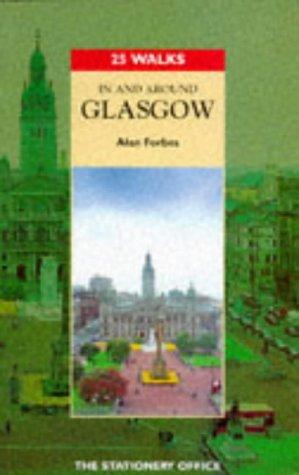 9780114952228: In and Around Glasgow (25 Walks Series)