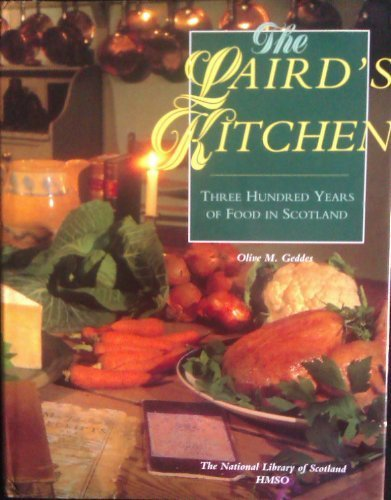 9780114952303: The Laird's Kitchen: Three Hundred Years of Food in Scotland