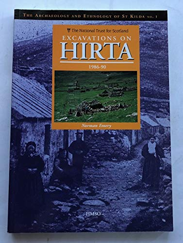 9780114957155: Excavations on Hirta: 1986-90 (Archaeology & Ethnology of St.Kilda)