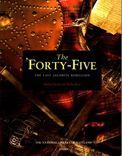 9780114957216: The 'Forty-Five: The Last Jacobite Rebellion