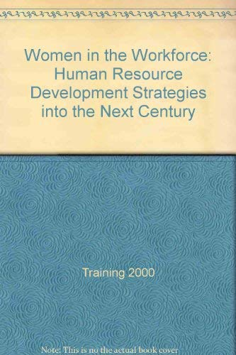 9780114957339: Women in the Workforce: Human Resource Development Strategies into the Next Century
