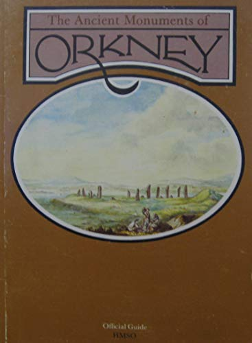 9780114957346: The Ancient Monuments of Orkney