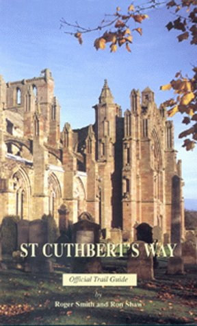 9780114957629: St Cuthbert's Way Official Guide: Melrose to Lindisfarne - The Official Trail Guide (Scottish Borders Enterprise & the Till Valley Initiative)