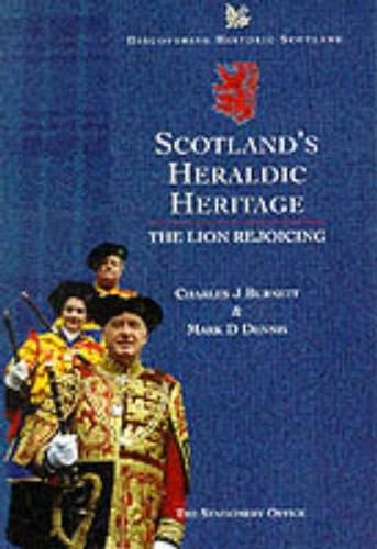 9780114957841: Scotland's Heraldic Heritage : The Lion Rejoicing (Discovering Historic Scotland