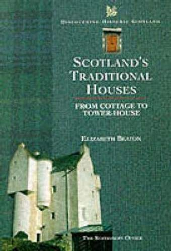 9780114957858: Scotland's Traditional Houses: Country, Town and Coastal Homes (Discovering Historic Scotland Series)