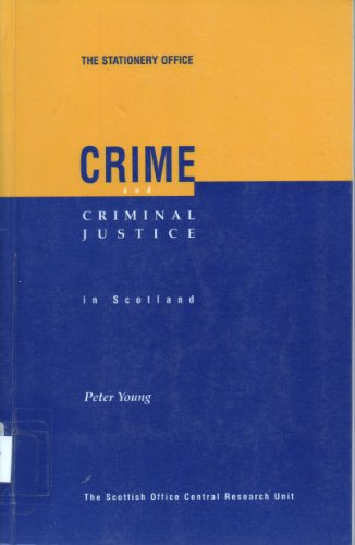 9780114958084: Crime and Criminal Justice in Scotland
