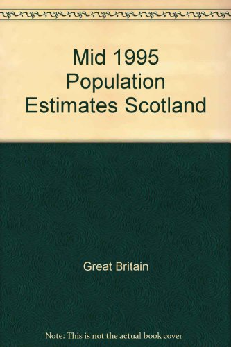 9780114958091: Mid 1995 Population Estimates Scotland