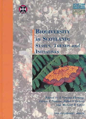 9780114958152: Biodiversity in Scotland: Status, Trends and Initiatives (Natural Heritage of Scotland)