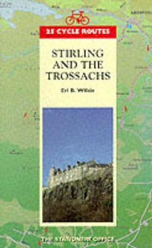 9780114958213: Stirling and the Trossachs (25 Cycle Routes)