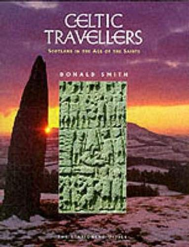 9780114958299: Celtic Travellers: Scotland in the Age of the Saints (Discovering Historic Scotland Series)