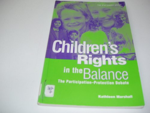 9780114958527: Children's Rights in the Balance: The Participation Protection Debate