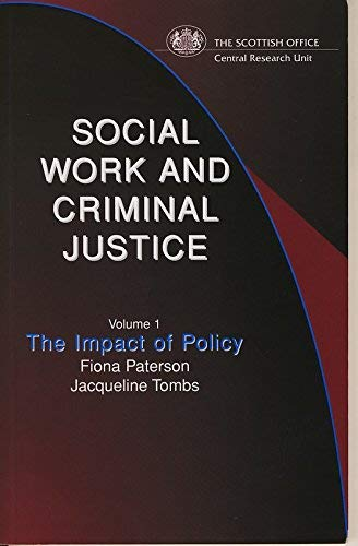 9780114958701: Social Work and Criminal Justice: The Impact of Policy v. 1