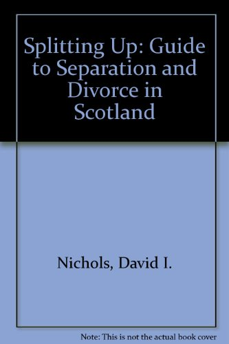 9780114958831: Splitting Up: Guide to Separation and Divorce in Scotland