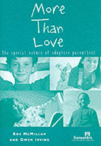 9780114972523: More Than Love: The Special Nature of Adoptive Parenthood