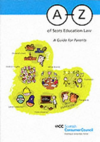 9780114972882: A-Z of Scots Education Law: A Guide for Parents (Scottish Consumer Council)