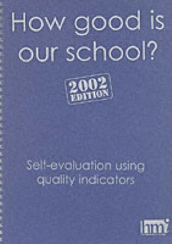 9780114972998: How Good is Our School?: Self Evaluation Using Performance Indicators (National Curriculum)