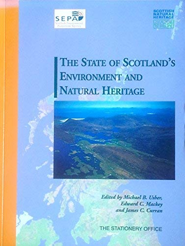 9780114973063: The State of Scotland's Environment and Natural Heritage (Natural Heritage of Scotland)