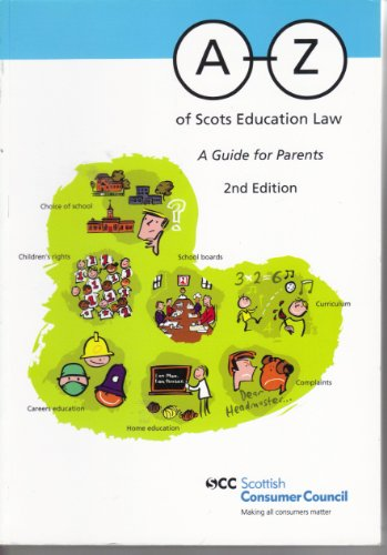 9780114973186: A-Z of Scots Education Law: A Guide for Parents (Scottish Consumer Council)