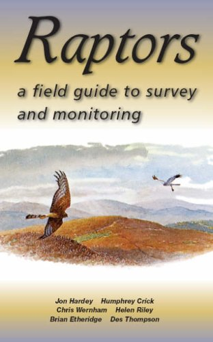9780114973216: Raptors: A Field Guide to Surveying and Monitoring