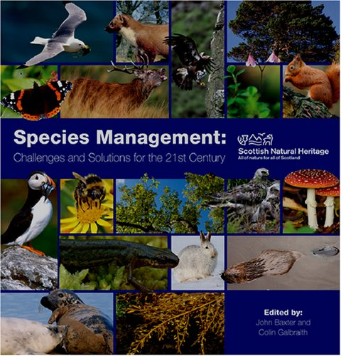 9780114973483: Species Management: Challenges and Solutions for the 21st Century (The Natural Heritage of Scotland)