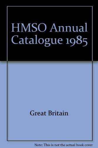 9780115001215: HMSO Annual Catalogue 1985