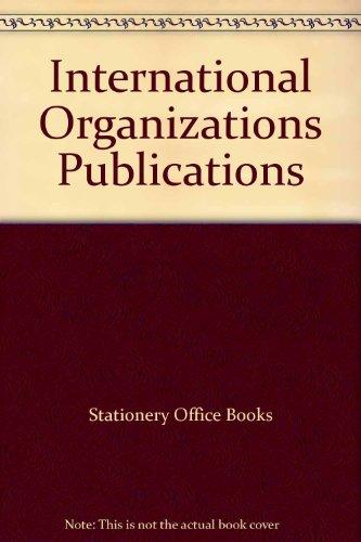 9780115001222: International Organizations Publications