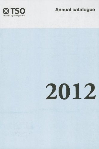 9780115020742: The Stationery Office Annual Catalogue 2012