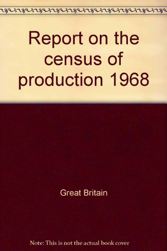 9780115105302: Report on the census of production 1968