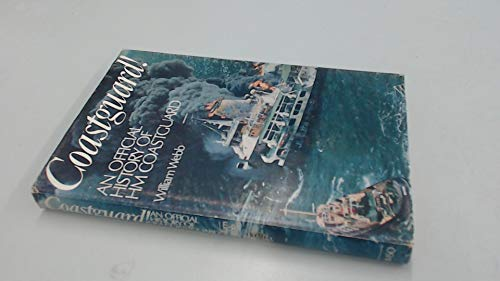 9780115106750: Coastguard: An Official History of H.M.Coastguard