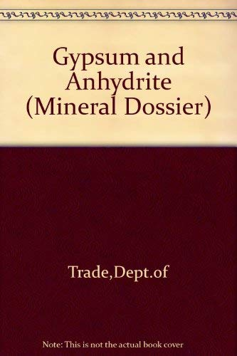 9780115108372: Gypsum and Anhydrite (Mineral Dossier)