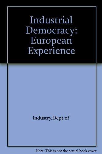 9780115117671: Industrial Democracy: European Experience