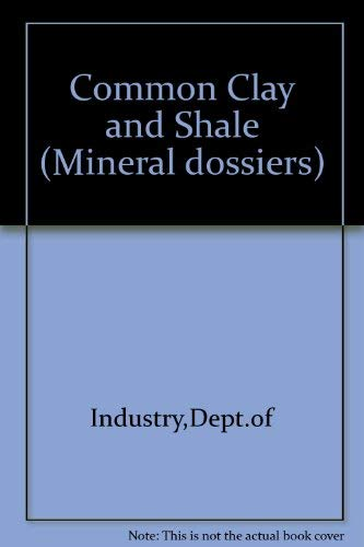 9780115121005: Common Clay and Shale (Mineral dossiers)