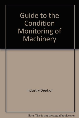 9780115121265: Guide to the Condition Monitoring of Machinery