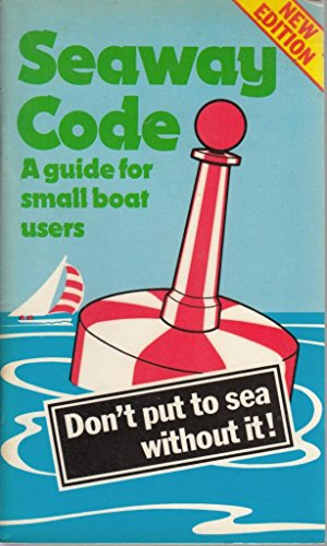 9780115136566: Seaway Code: A Guide for Small Boat Users