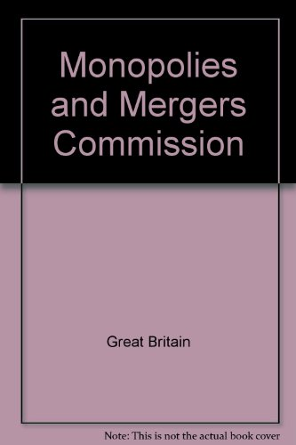 9780115139826: Monopolies and Mergers Commission