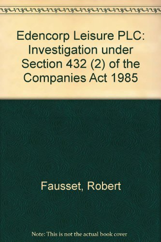 9780115149863: Edencorp Leisure PLC: Investigation under Section 432 (2) of the Companies Act 1985