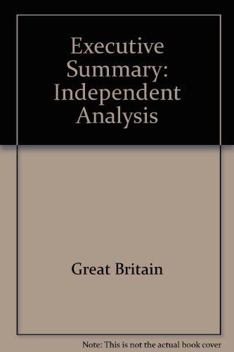 9780115149900: Executive Summary: Independent Analysis