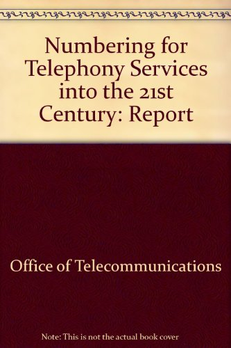 9780115152788: Numbering for Telephony Services into the 21st Century: Report
