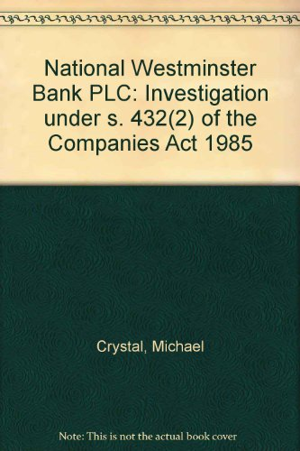 9780115153259: National Westminster Bank PLC: Investigation under s. 432(2) of the Companies Act 1985