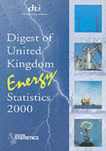 9780115154973: Digest of United Kingdom Energy Statistics 2000: AND UK Energy in Brief