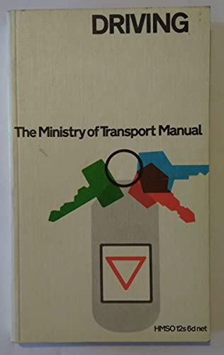9780115500695: Driving: The Ministry of Transport Manual