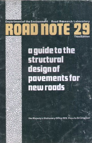 9780115501586: Guide to the Structural Design of Pavements for New Roads (Road Note 29, Department of the Environment Road Research Laboratory)
