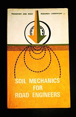 9780115502781: Soil Mechanics for Road Engineers
