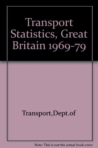 9780115505331: Transport Statistics, Great Britain 1969-79