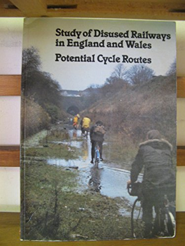 9780115505584: Study of Disused Railways in England and Wales: Potential Cycle Routes