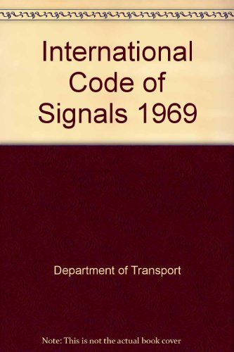 International Code of Signals 1969: Department of Transport