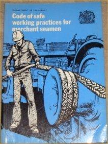 9780115506581: Code of Safe Working Practices for Merchant Seamen