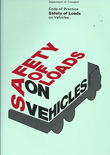 9780115506666: Safety of Loads on Vehicles: Code of Practice